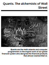 Quants: The Alchemists of Wall Street